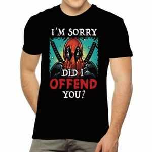 """New! DeadPool """"Did I Offend You """" T-Shirt"""